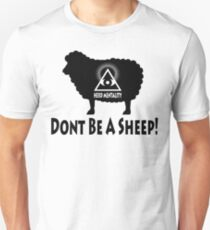 Dont Be A Sheep - Herd Mentality T-Shirt