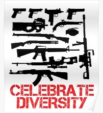 Celebrate Guns Diversity Graphic Design Poster