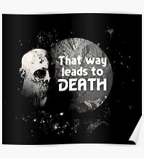 That Way Leads To Death Poster