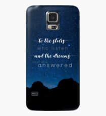 To the stars who listen and the dreams that are answered - A Court of Mist and Fury Case/Skin for Samsung Galaxy