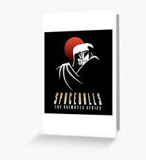 Spaceballs The Animated Series Greeting Card