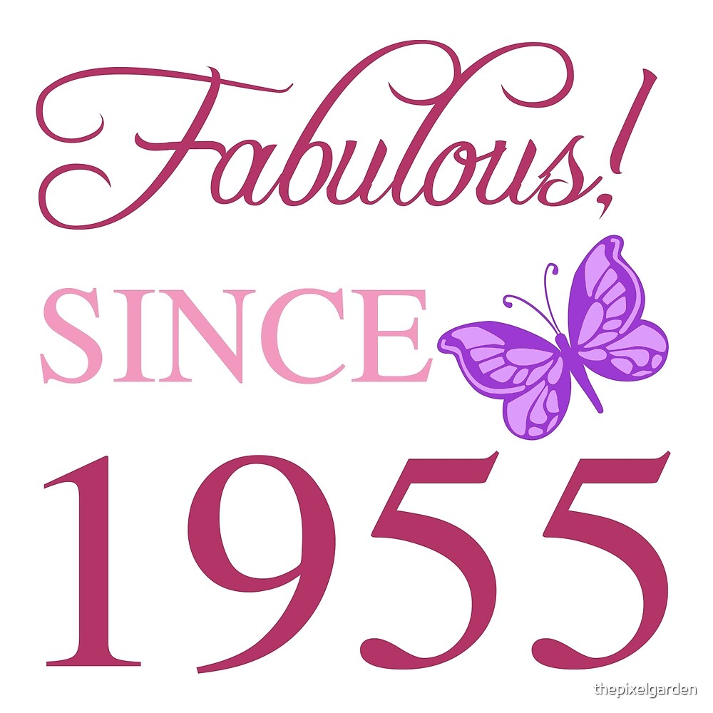 Fabulous Since 1955 by thepixelgarden