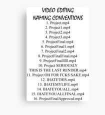 Video Editing Naming Conventions Canvas Print