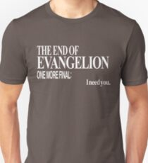 Neon Genesis Evangelion - I need you. Unisex T-Shirt