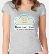 There is no cloud Women's Fitted Scoop T-Shirt