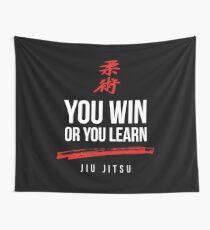 You Win or You Learn Jiu Jitsu Wall Tapestry