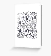 Friday I'm in Love typography Greeting Card