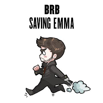 BRB -- saving emma by PompeiiAblaze
