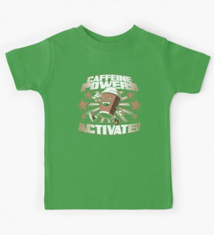 Caffeine Powers... Activate! Kids Clothes
