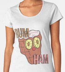 Rum Ham Women's Premium T-Shirt