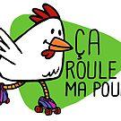 Rollerskating Hen - Ca roule! by pencilfury