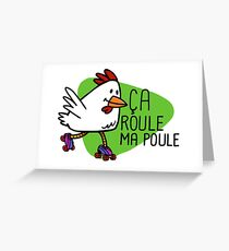 Rollerskating Hen - Ca roule! Greeting Card