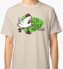 Rollerskating Hen - Ca roule! Classic T-Shirt