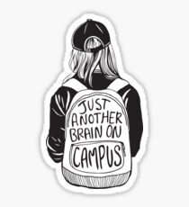 Just Another Brain on Campus Sticker