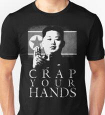 Crap Your Hands! Unisex T-Shirt