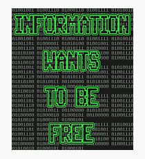 Information Wants To Be Free Photographic Print