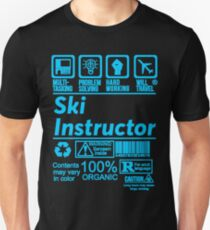 SKI INSTRUCTOR SOLVE PROBLEMS DESIGN Unisex T-Shirt