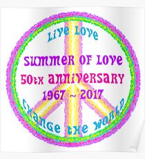 Summer of Love Anniversary by IdeaJones Poster