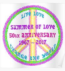 Summer of Love Anniversary by IdeaJones Poster
