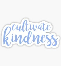 Cultivate Kindness - Light Blue Sticker