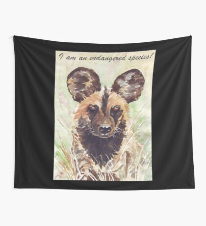 I am an endangered species! Wall Tapestry