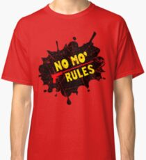 no mo rules distressed Classic T-Shirt