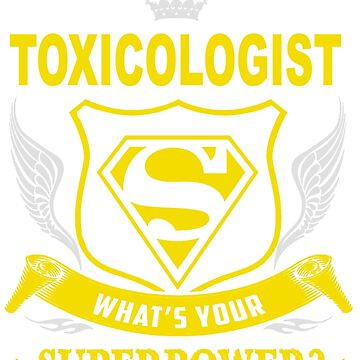 TOXICOLOGIST - SUPER POWER DESIGN by jackieland