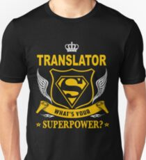 TRANSLATOR - SUPER POWER DESIGN T-Shirt