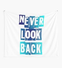NEVER LOOK BACK | BLUE + TURQUOISE Wall Tapestry