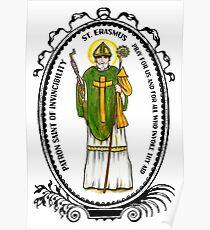 Saint Erasmus Patron of Invincibility Poster
