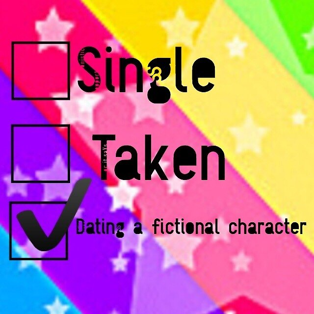 Dating a fictional character  by CharlieBayum