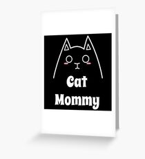 Love My Cat Mommy Greeting Card