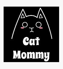 Love My Cat Mommy Photographic Print
