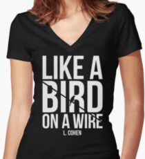 Like A Bird On A Wire L. Cohen Women's Fitted V-Neck T-Shirt