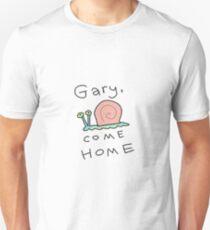 GARY COME HOME Unisex T-Shirt