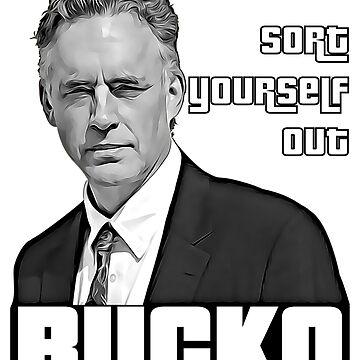 Sort Yourself Out, Bucko by postpoptart