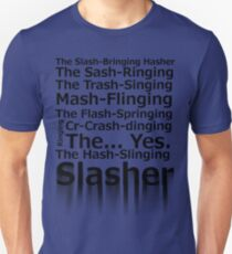 The Hash-Slinging Slasher Unisex T-Shirt