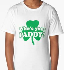 St. Patrick's day: Who's your paddy Long T-Shirt