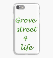 Grove street 4 life iPhone Case/Skin