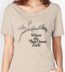 Where the SideQuest Ends Women's Relaxed Fit T-Shirt