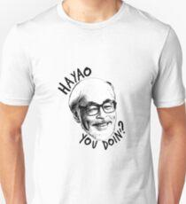HAYAO YOU DOIN? Unisex T-Shirt