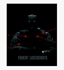 Fookin Laser sights Photographic Print