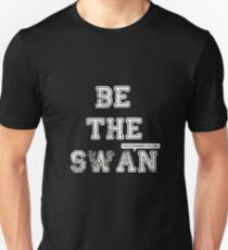 Be The Swan ThatStrawberryBlonde Unisex T-Shirt