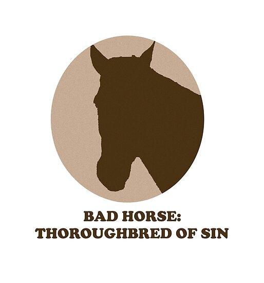 Thoroughbred of Sin by badhorse
