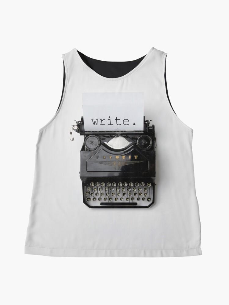 Alternative Ansicht von Schreiben, schreiben, schreiben. Ärmelloses Top