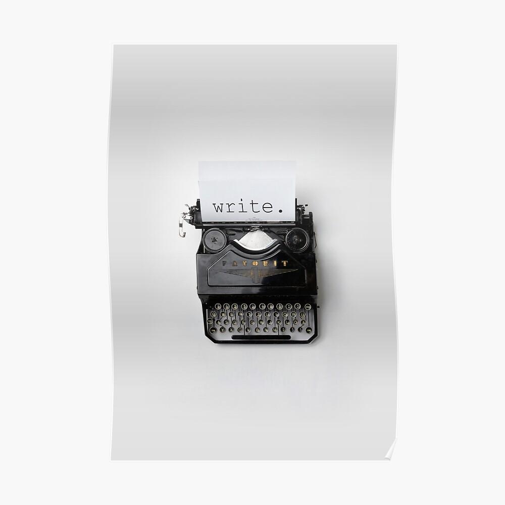 Schreiben, schreiben, schreiben. Poster
