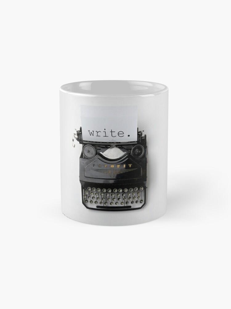 Alternative Ansicht von Schreiben, schreiben, schreiben. Tasse