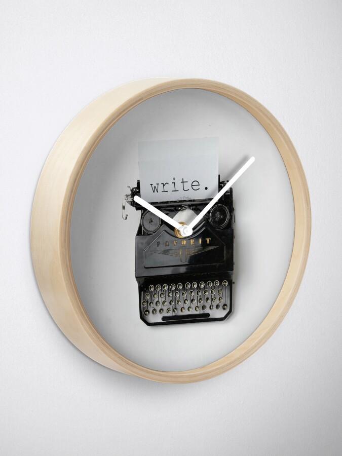 Alternative Ansicht von Schreiben, schreiben, schreiben. Uhr