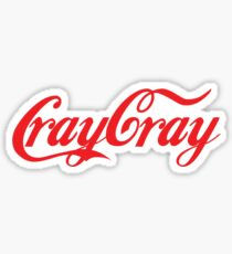 Cray Cray Sticker