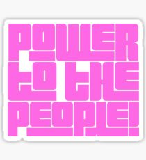 Power to the People! bright pink Sticker